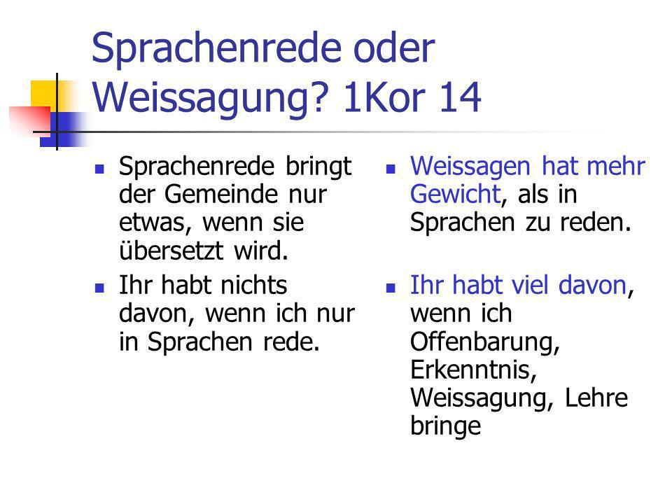 Sprachenrede oder Weissagung 1Kor 14