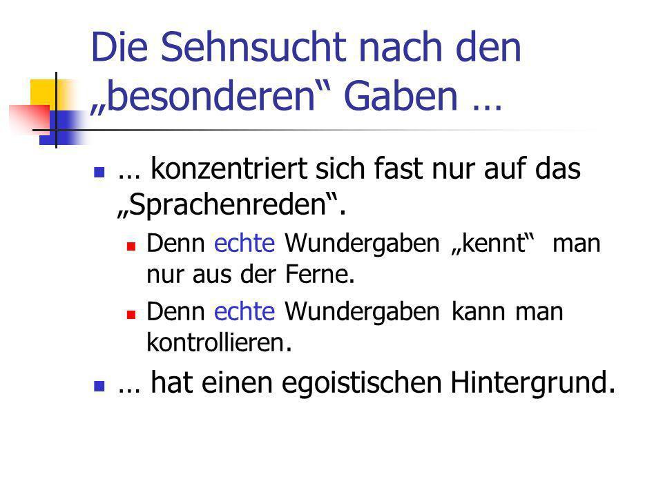 """Die Sehnsucht nach den """"besonderen Gaben …"""