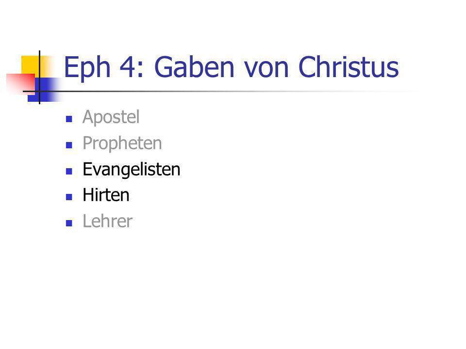 Eph 4: Gaben von Christus