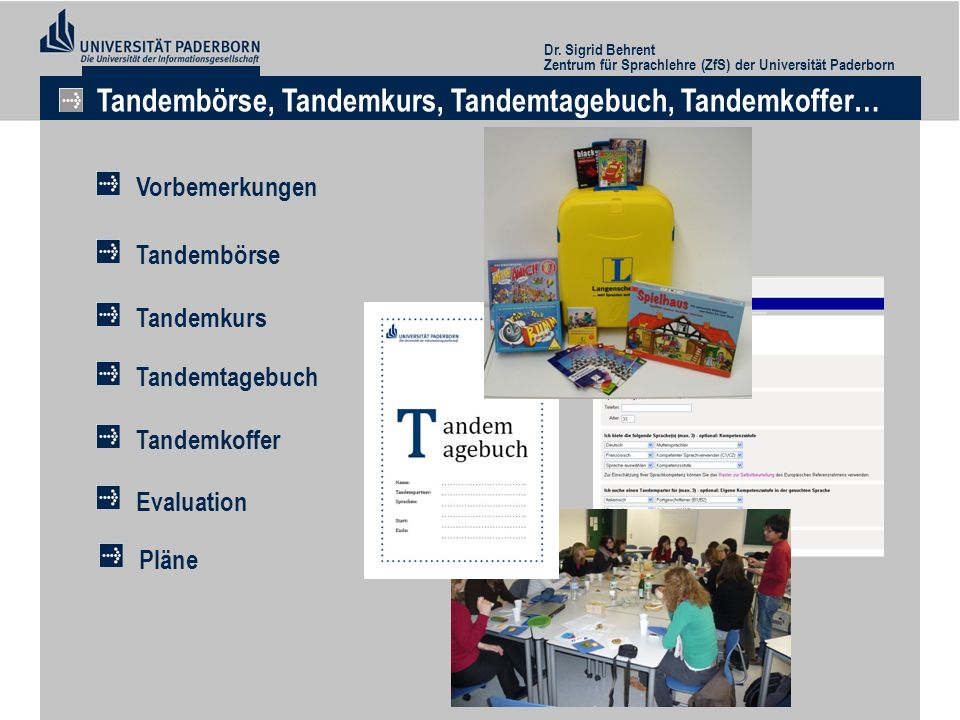 Tandembörse, Tandemkurs, Tandemtagebuch, Tandemkoffer…