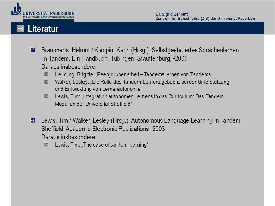 Dr. Sigrid Behrent Zentrum für Sprachlehre (ZfS) der Universität Paderborn. Literatur.