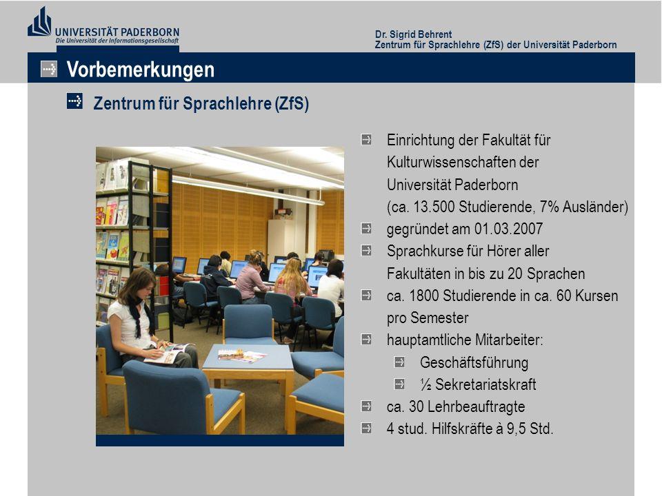 Vorbemerkungen Zentrum für Sprachlehre (ZfS)