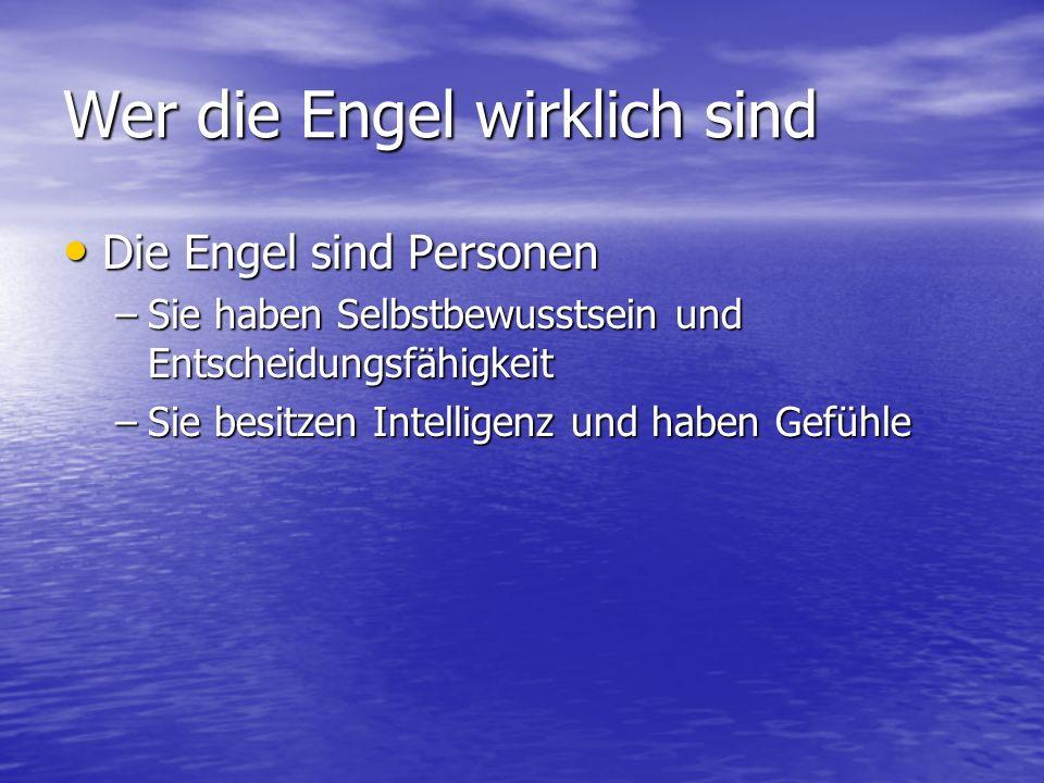 Wer die Engel wirklich sind