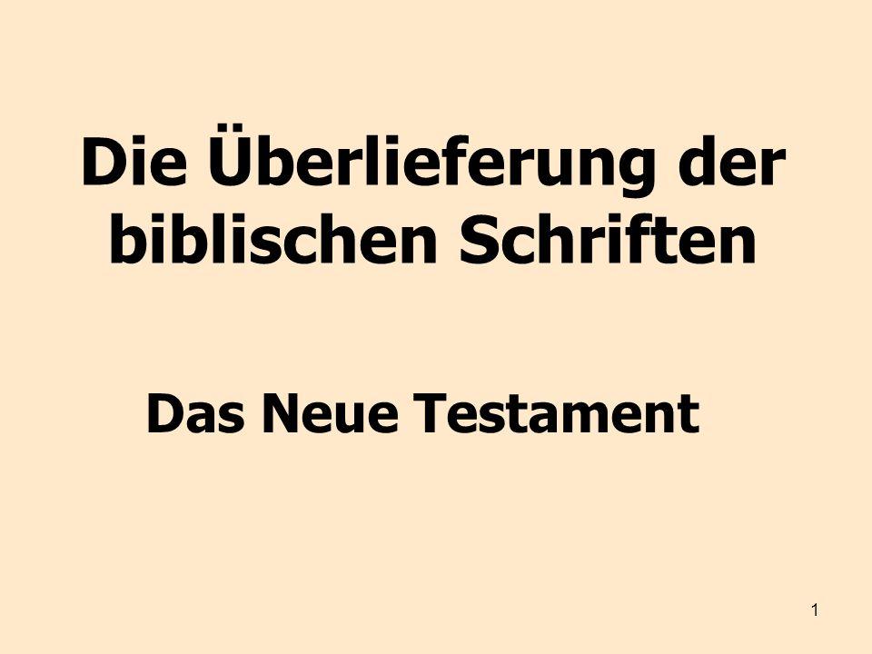 Die Überlieferung der biblischen Schriften