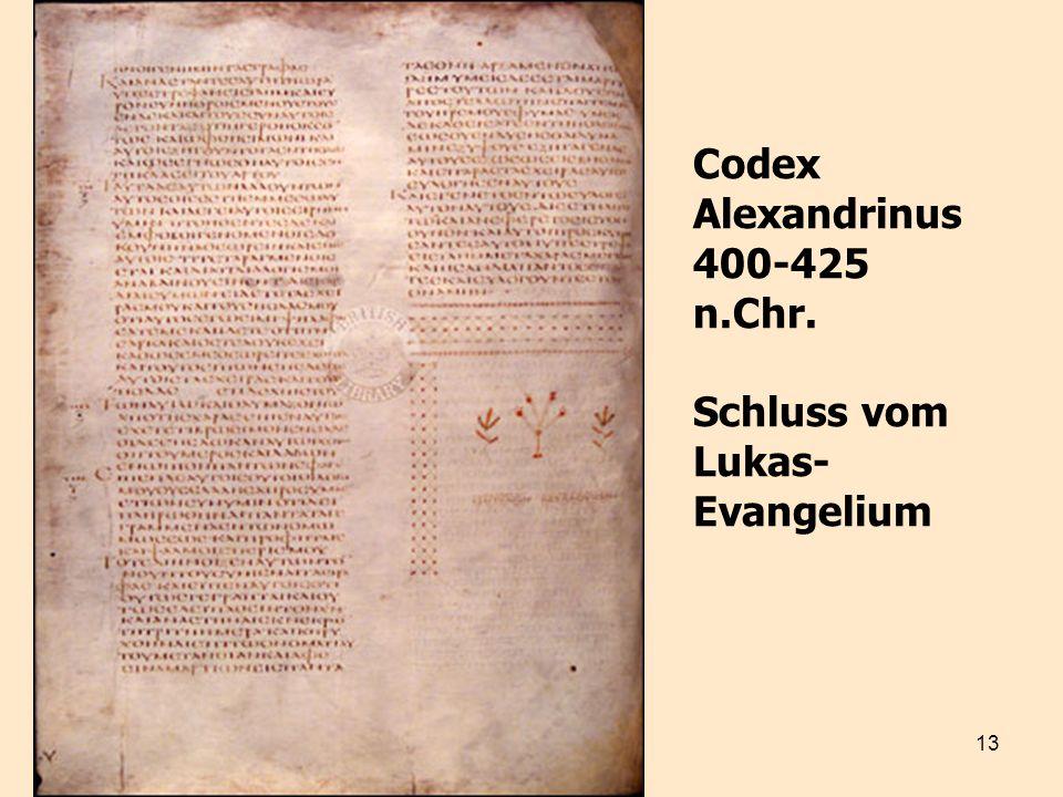 Codex Alexandrinus 400-425 n.Chr. Schluss vom Lukas-Evangelium