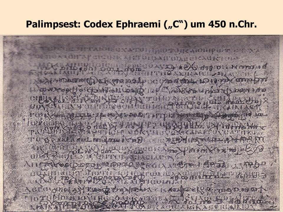 """Palimpsest: Codex Ephraemi (""""C ) um 450 n.Chr."""