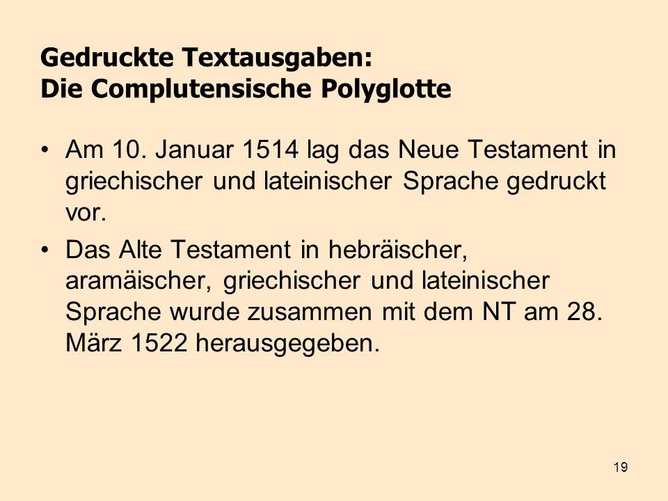 Gedruckte Textausgaben: Die Complutensische Polyglotte