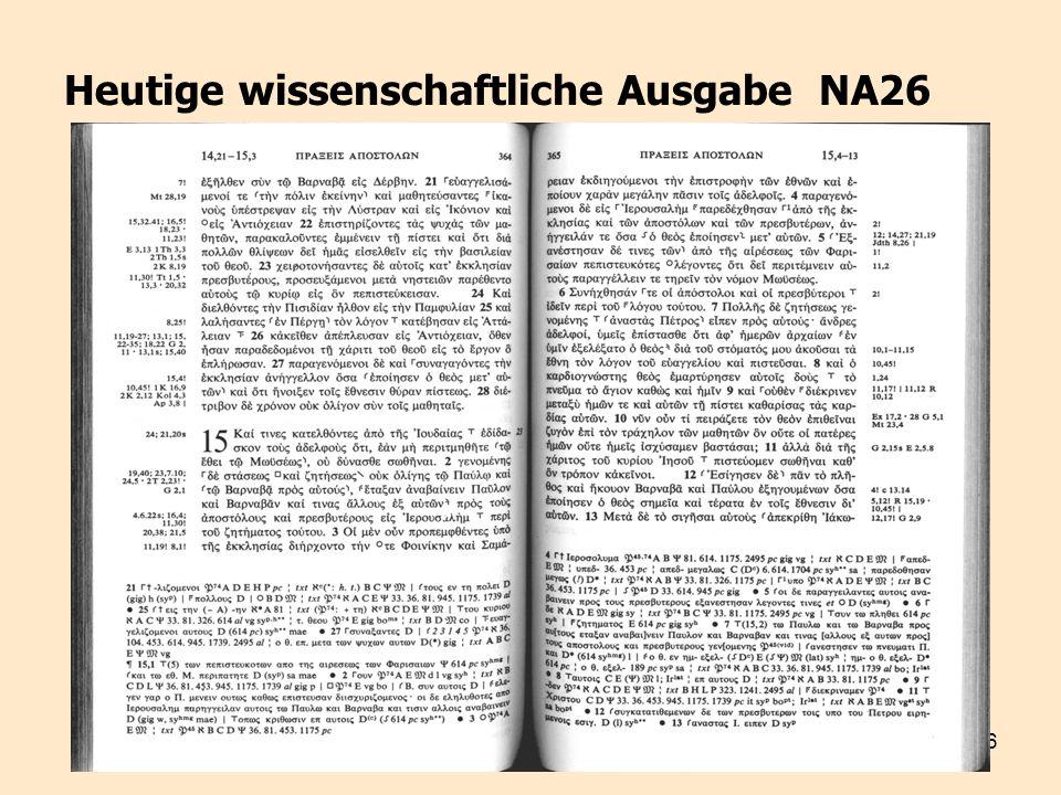 Heutige wissenschaftliche Ausgabe NA26
