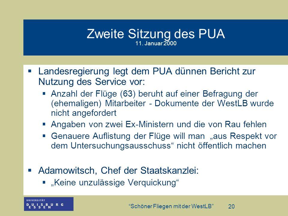 Zweite Sitzung des PUA 11. Januar 2000