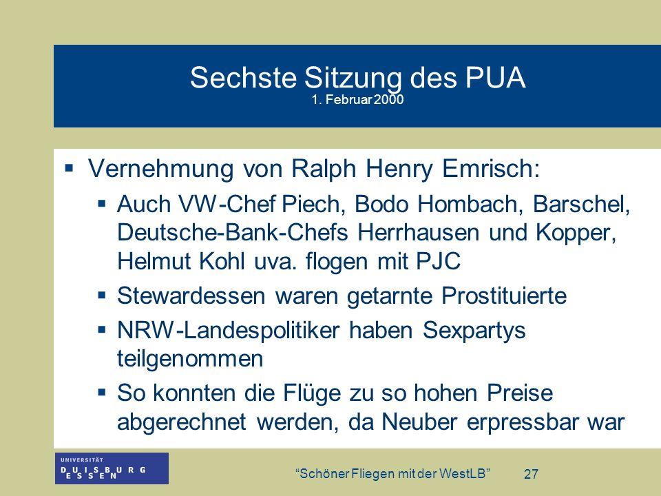 Sechste Sitzung des PUA 1. Februar 2000