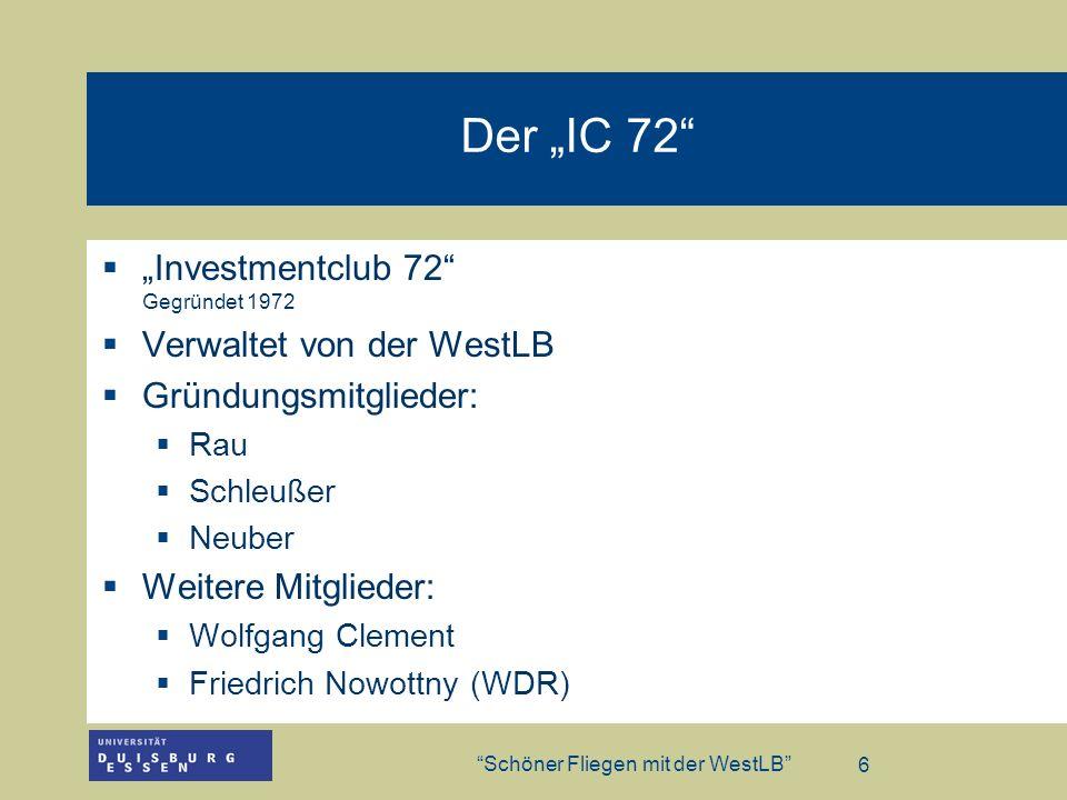 """Der """"IC 72 """"Investmentclub 72 Gegründet 1972"""