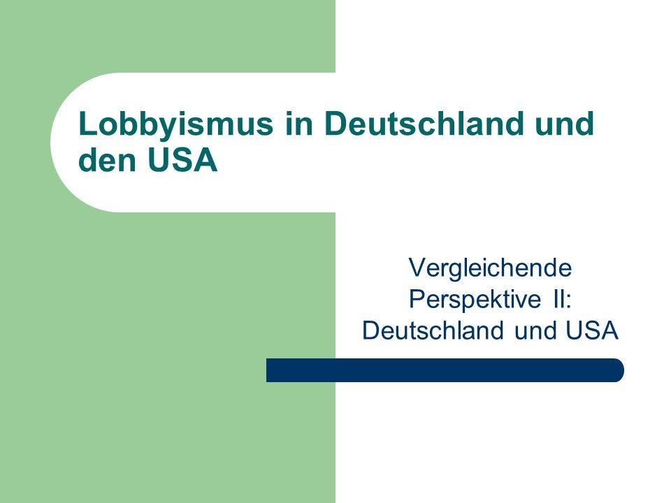 Lobbyismus in Deutschland und den USA