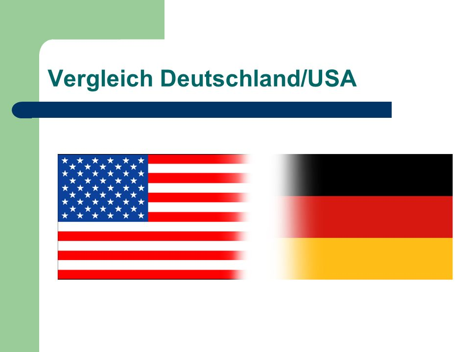 Vergleich Deutschland/USA