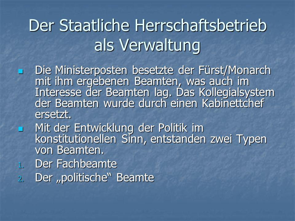 Der Staatliche Herrschaftsbetrieb als Verwaltung