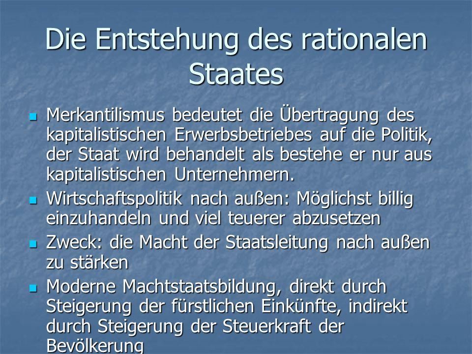 Die Entstehung des rationalen Staates