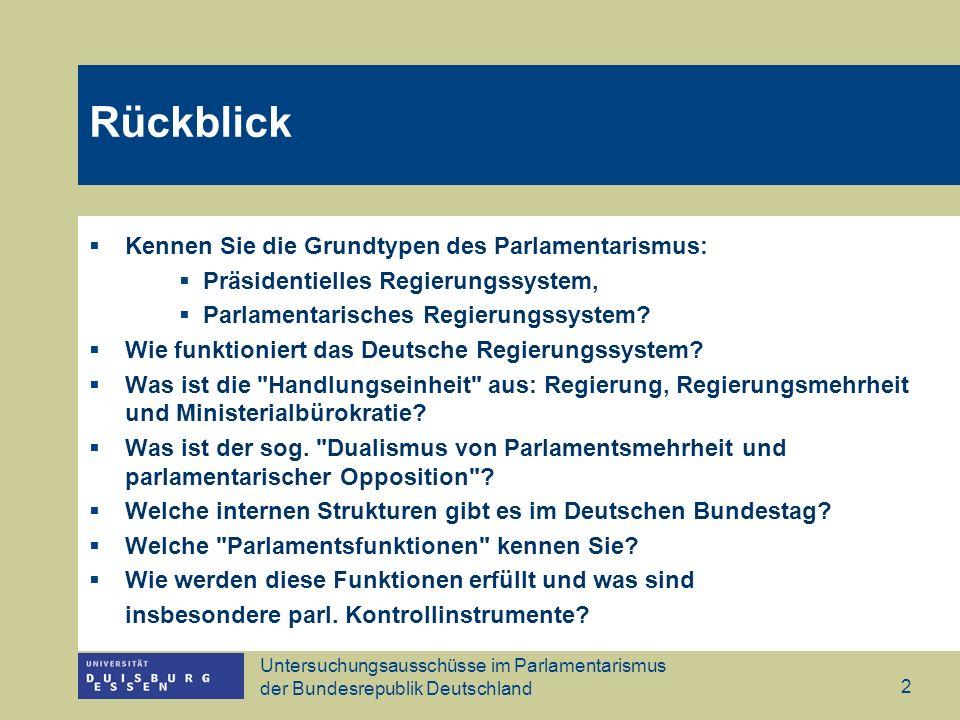 Rückblick Kennen Sie die Grundtypen des Parlamentarismus: