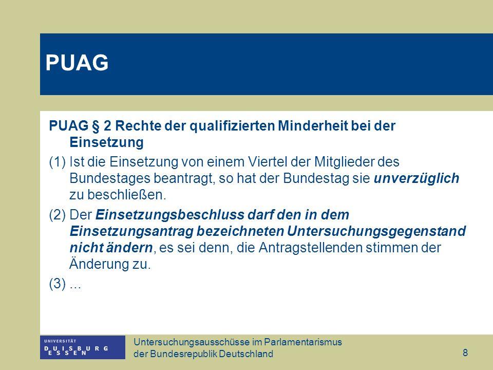PUAG PUAG § 2 Rechte der qualifizierten Minderheit bei der Einsetzung