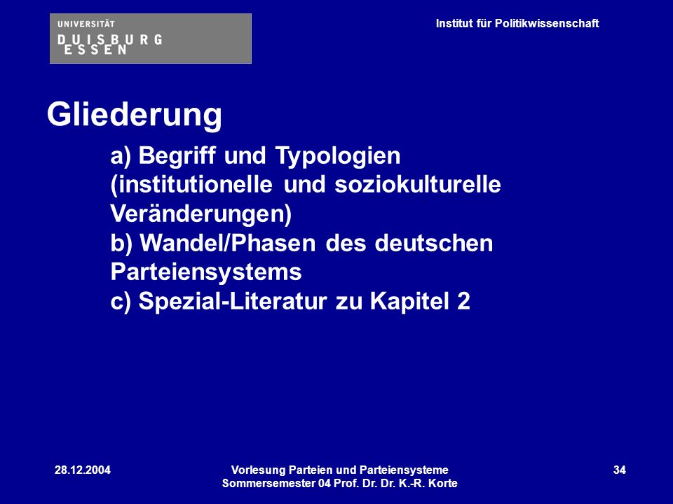 Gliederunga) Begriff und Typologien (institutionelle und soziokulturelle Veränderungen)