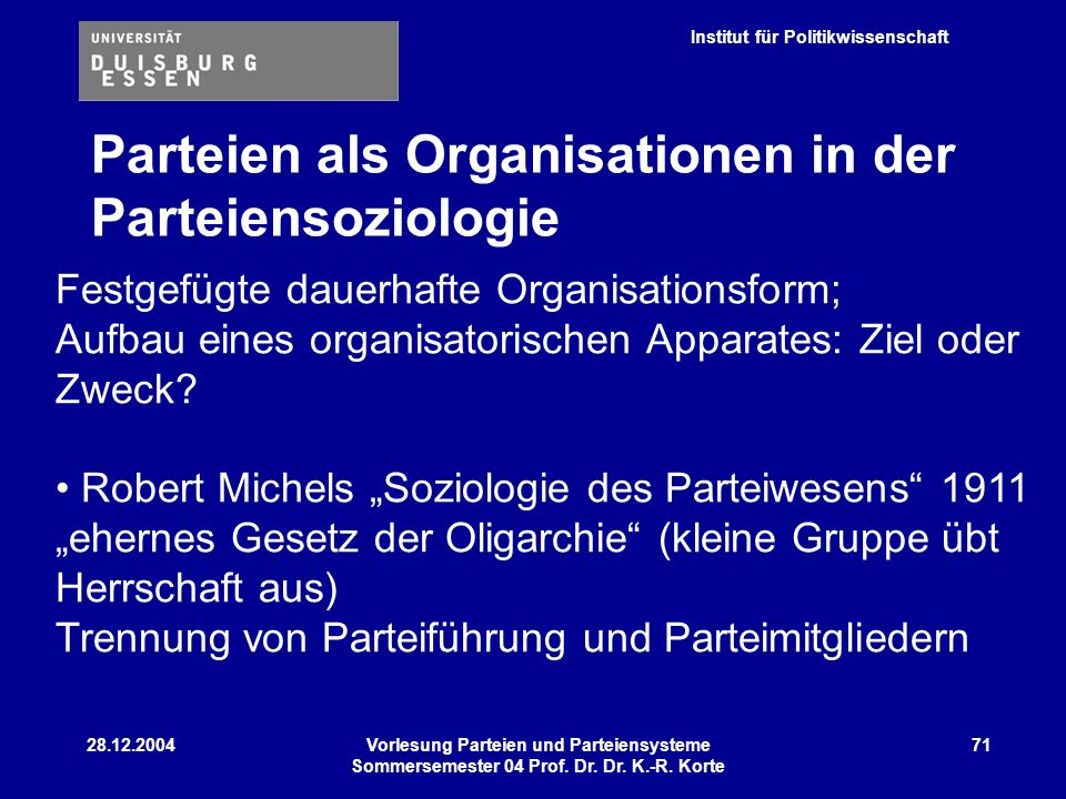 Parteien als Organisationen in der Parteiensoziologie