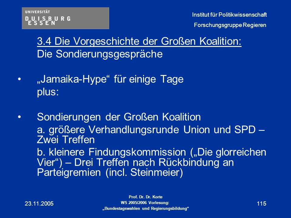 3.4 Die Vorgeschichte der Großen Koalition: Die Sondierungsgespräche