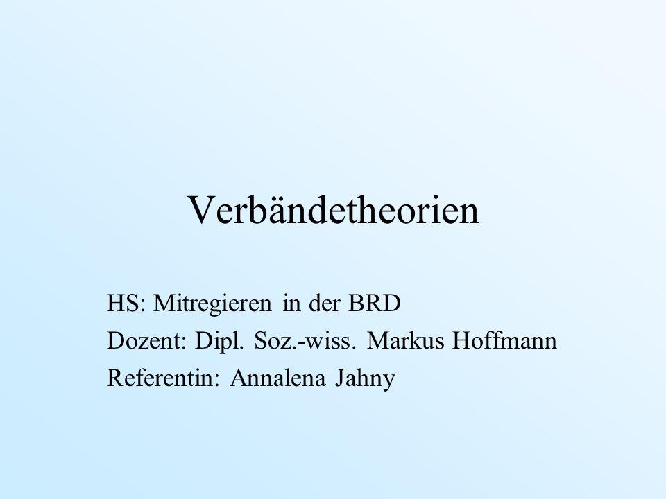 Verbändetheorien HS: Mitregieren in der BRD