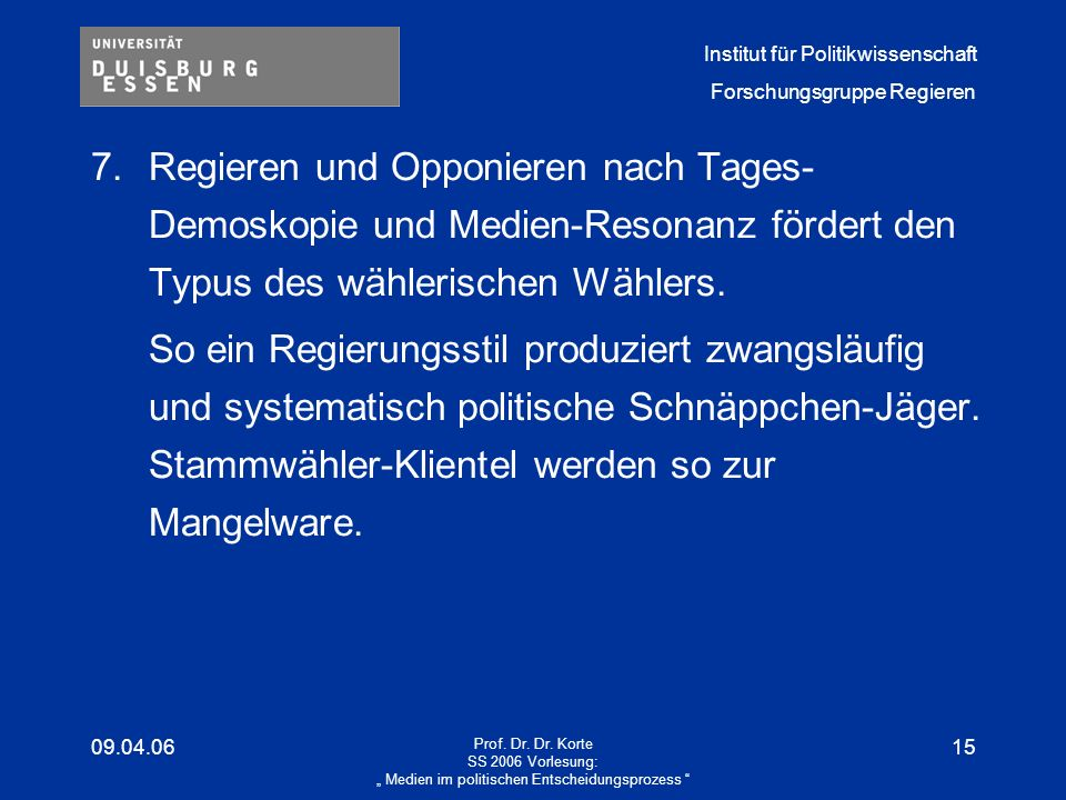 """"""" Medien im politischen Entscheidungsprozess"""