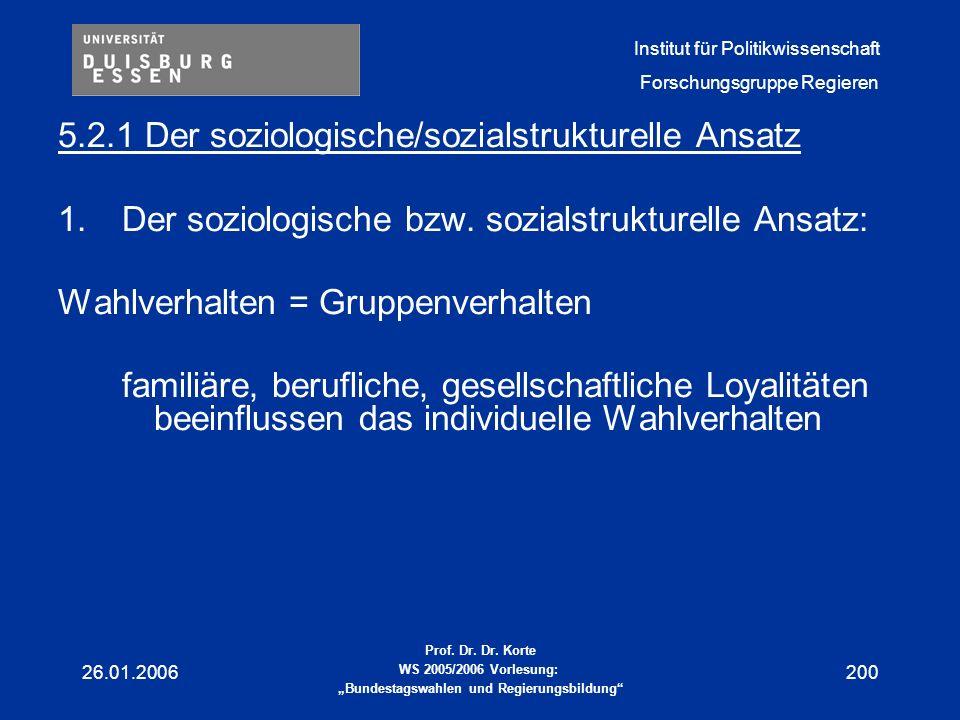 5.2.1 Der soziologische/sozialstrukturelle Ansatz