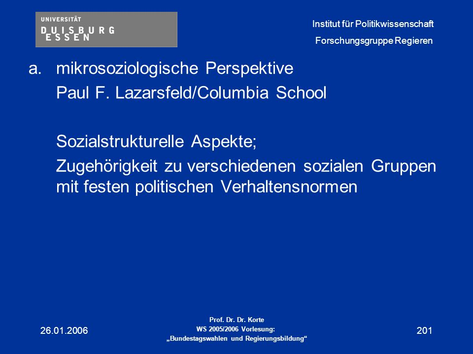 mikrosoziologische Perspektive Paul F. Lazarsfeld/Columbia School