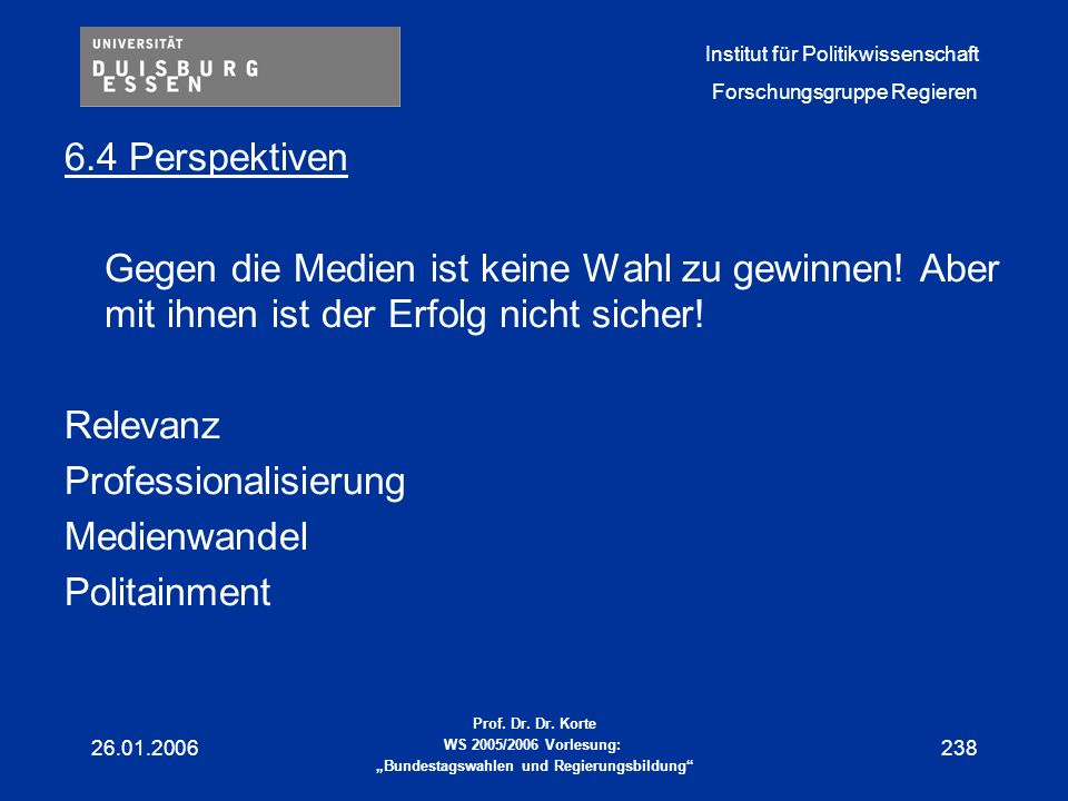 Professionalisierung Medienwandel Politainment