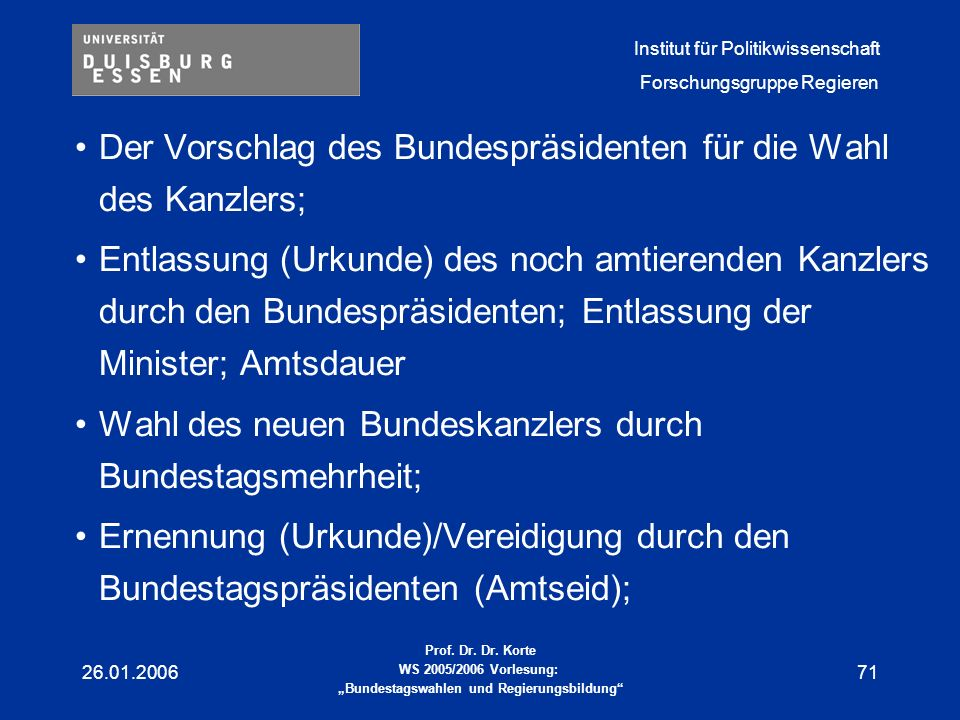 Der Vorschlag des Bundespräsidenten für die Wahl des Kanzlers;