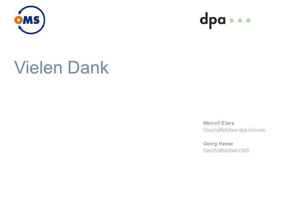 Vielen Dank Meinolf Ellers Geschäftsführer dpa-infocom Georg Hesse