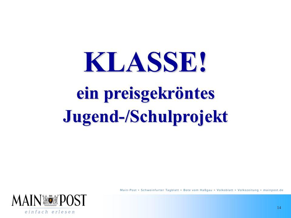 KLASSE! ein preisgekröntes Jugend-/Schulprojekt
