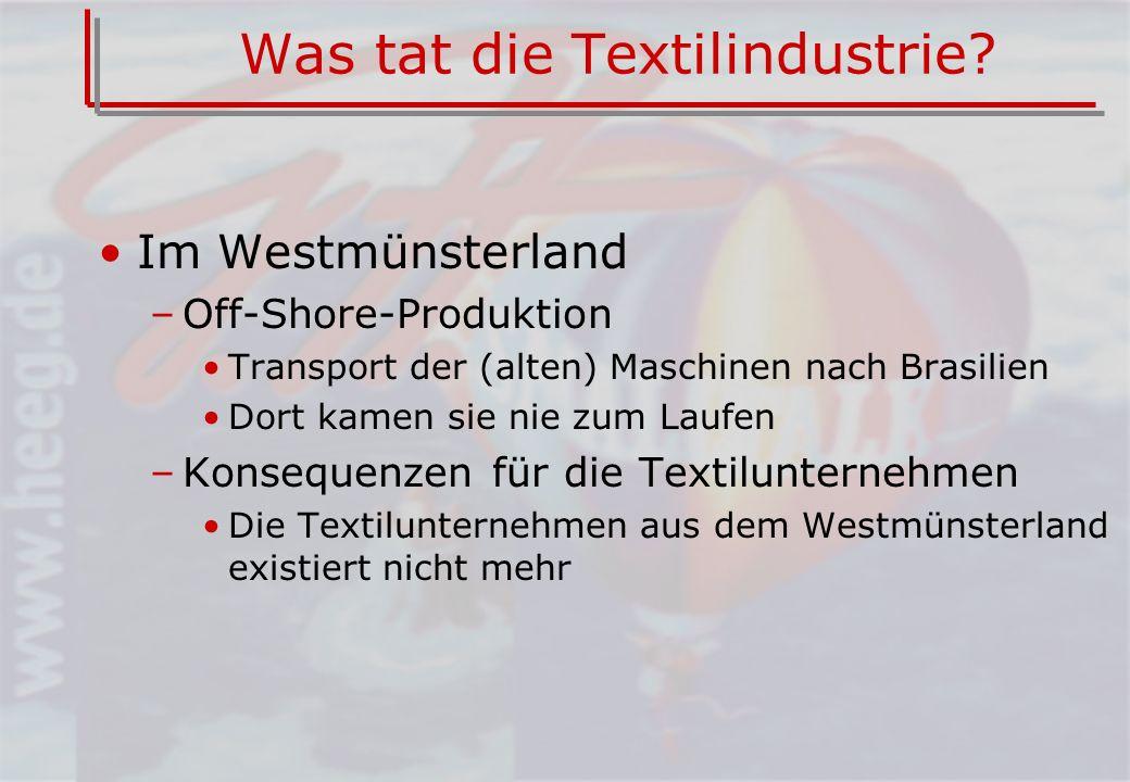 Was tat die Textilindustrie