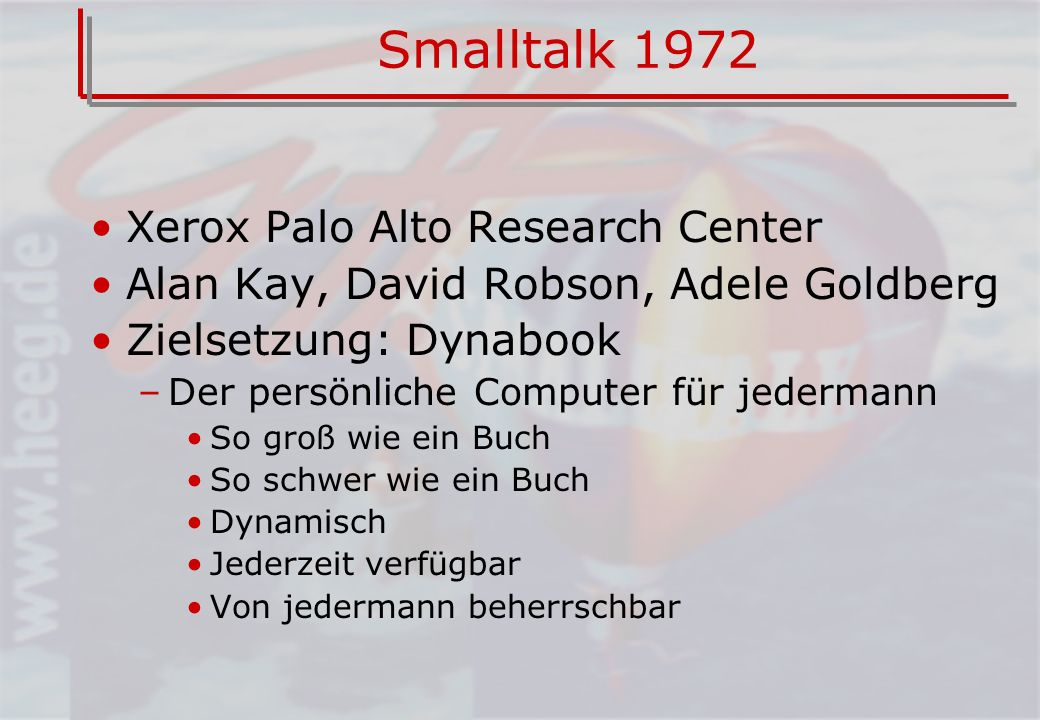 Smalltalk 1972 Xerox Palo Alto Research Center