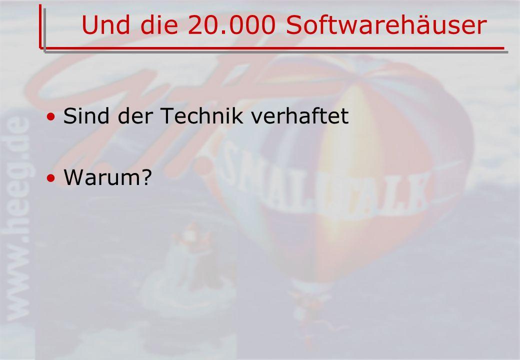 Und die 20.000 Softwarehäuser