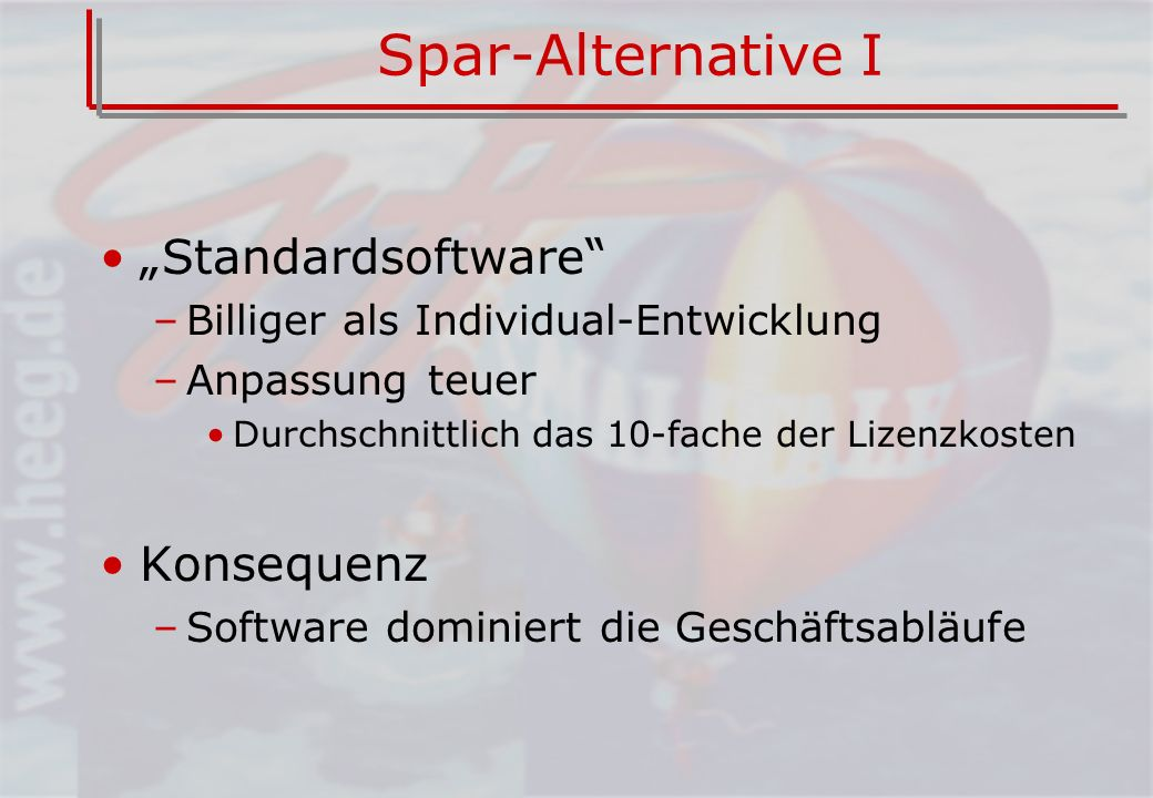 "Spar-Alternative I ""Standardsoftware Konsequenz"