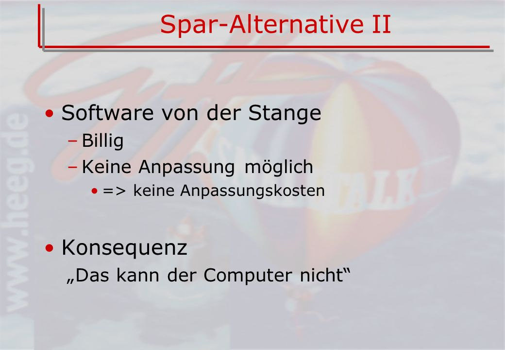 Spar-Alternative II Software von der Stange Konsequenz Billig
