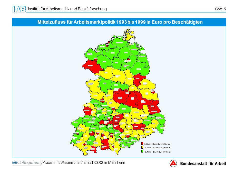 Mittelzufluss für Arbeitsmarktpolitik 1993 bis 1999 in Euro pro Beschäftigten