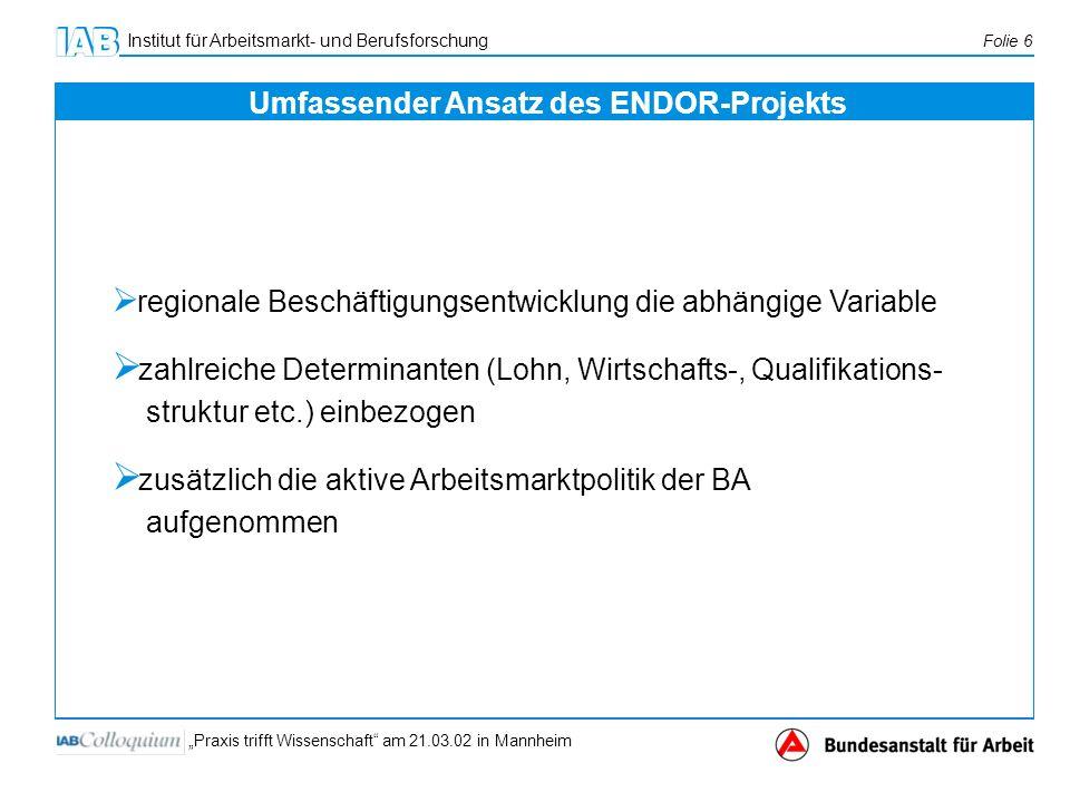 Umfassender Ansatz des ENDOR-Projekts