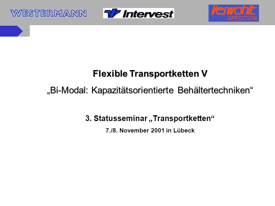 "Flexible Transportketten V 3. Statusseminar ""Transportketten"
