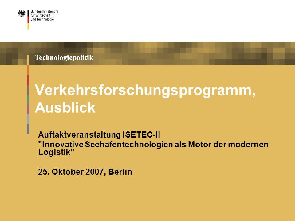Verkehrsforschungsprogramm, Ausblick