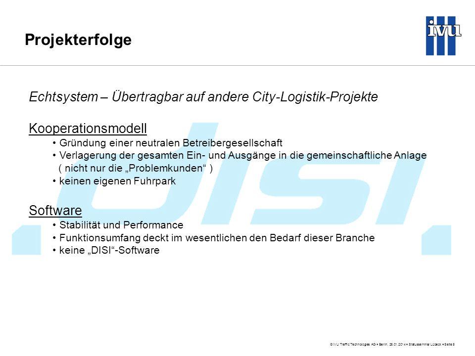 Projekterfolge Echtsystem – Übertragbar auf andere City-Logistik-Projekte. Kooperationsmodell. Gründung einer neutralen Betreibergesellschaft.