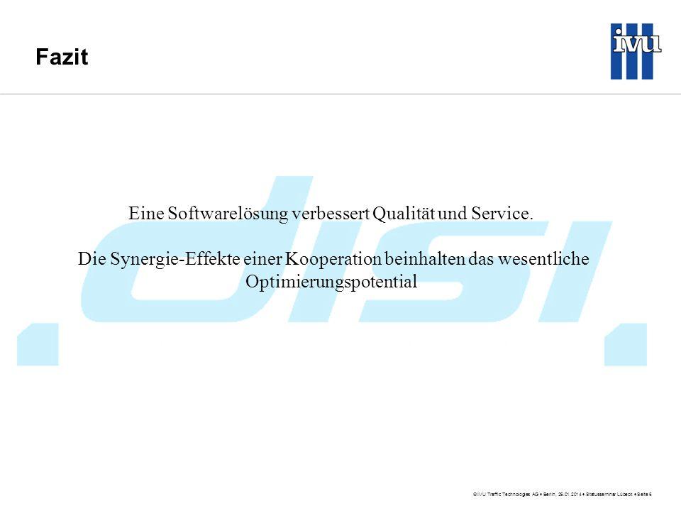 Eine Softwarelösung verbessert Qualität und Service.