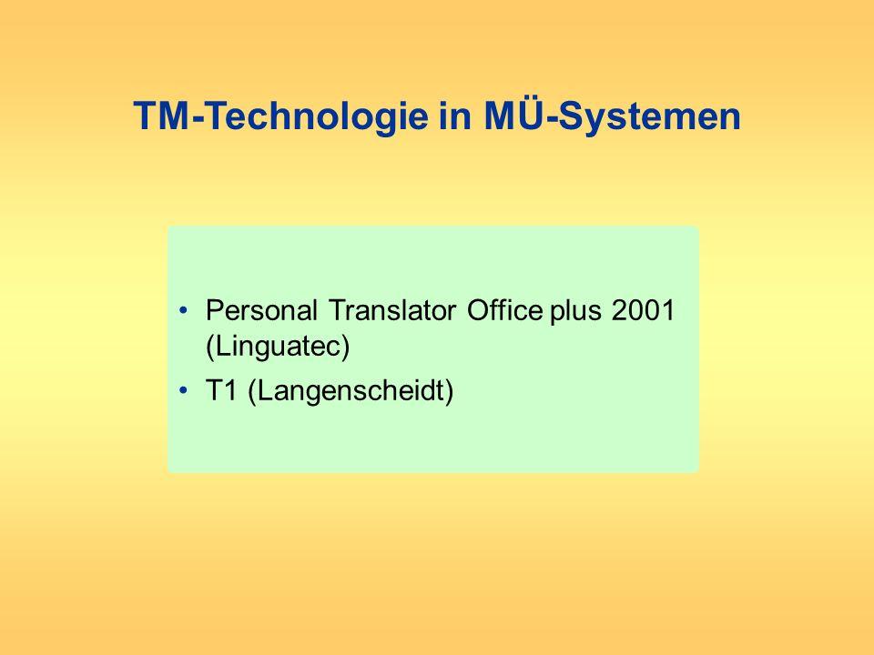 TM-Technologie in MÜ-Systemen