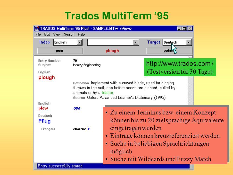 http://www.trados.com / (Testversion für 30 Tage)