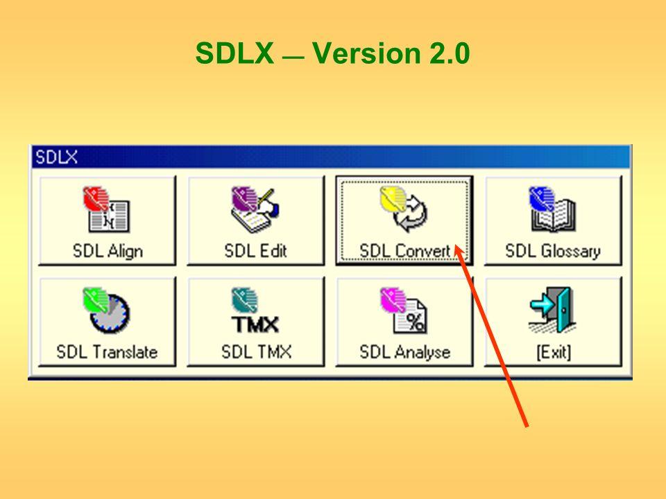 SDLX — Version 2.0