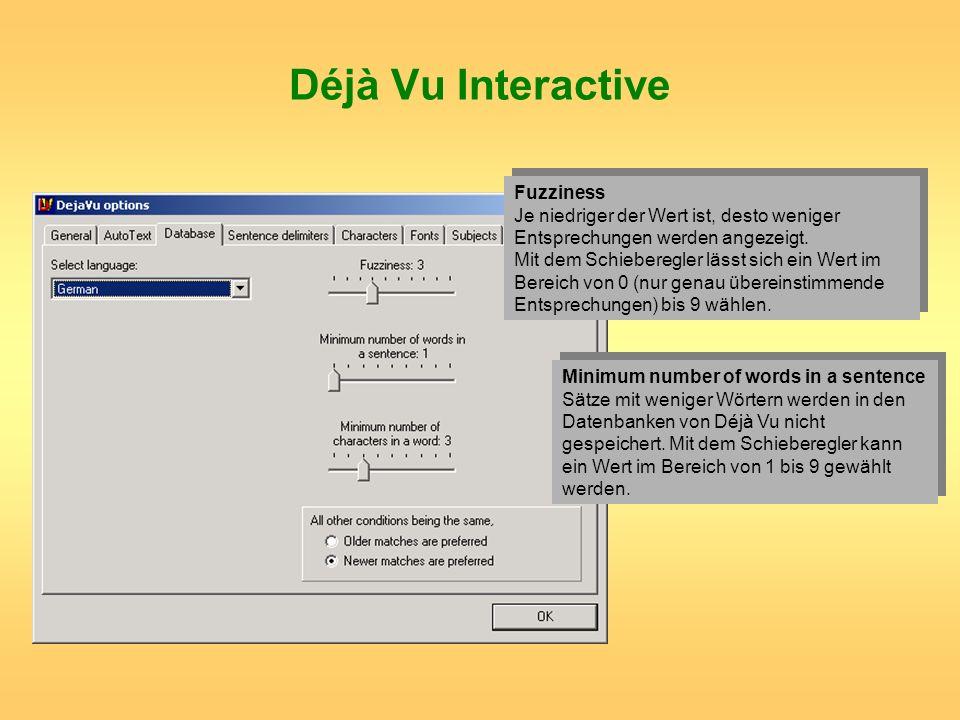 Déjà Vu Interactive Fuzziness