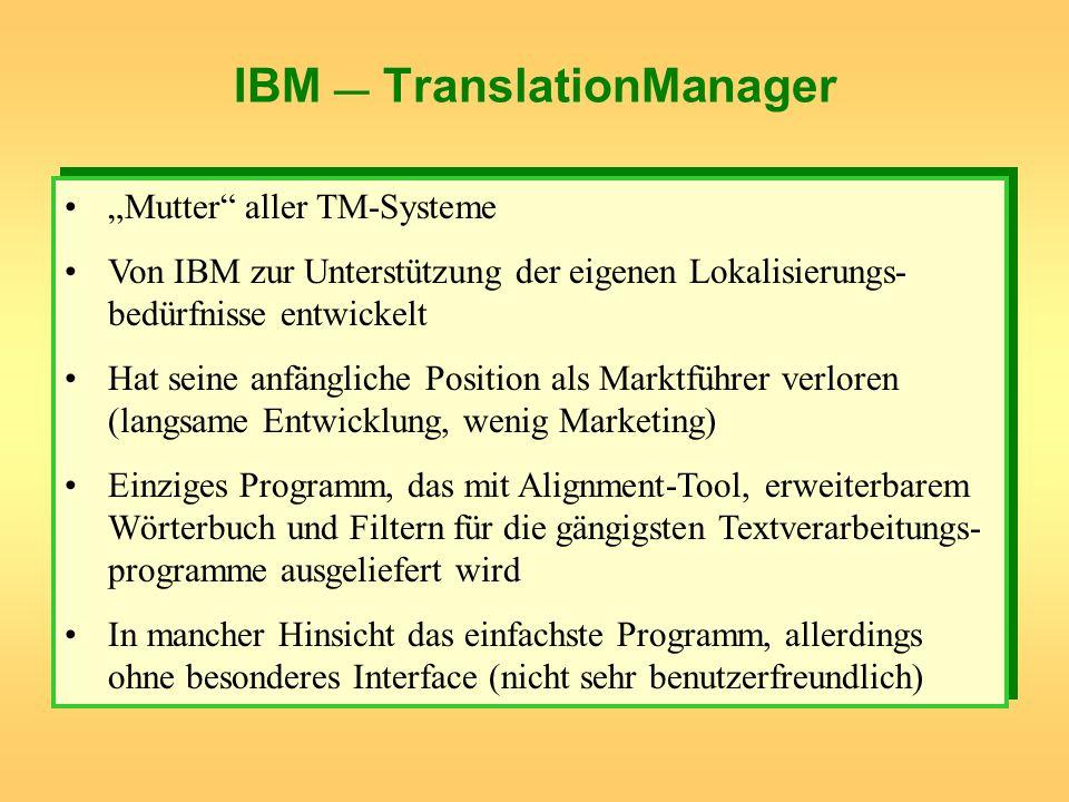 IBM — TranslationManager