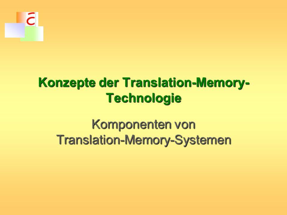 Konzepte der Translation-Memory-Technologie