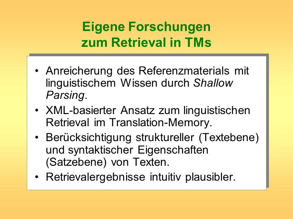Eigene Forschungen zum Retrieval in TMs